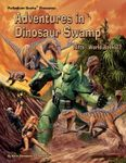 RPG Item: World Book 27: Adventures in Dinosaur Swamp