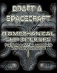 RPG Item: Draft a Spacecraft: Biomechanical Ship Interiors