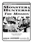 RPG Item: GURPS Monster Hunters 2: The Mission