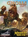 RPG Item: Advanced Races 10: Gnolls
