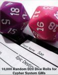 RPG Item: 10,000 Random D20 Dice Rolls for Cypher System GMs