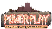 RPG: Power Play: Schemes & Skulduggery