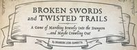 RPG: Broken Swords and Twisted Trails