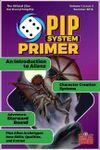 Issue: Pip System Primer (Volume 1, Issue 3 - Summer 2018)