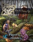 RPG Item: The Faerie Ring: Along the Twisting Way Player's Guide (5E)