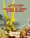 RPG Item: Dragons of Aihrde: Lesser Wyrms