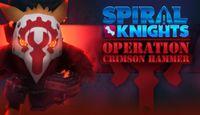 Video Game: Spiral Knights: Operation Crimson Hammer