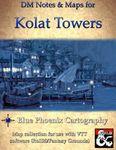 RPG Item: DM Notes & Maps for Dragon Heist: Kolat Towers