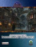 RPG Item: Adventures in the Borderland Provinces (Pathfinder)