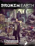RPG Item: Broken Earth (Pathfinder)