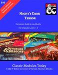 RPG Item: Classic Modules Today B10: Night's Dark Terror