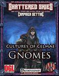 RPG Item: Cultures of Celmae: Gnomes