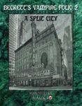 RPG Item: Beckett's Vampire Folio 02: A Split City