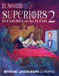 RPG Item: Superiors 2: Pleasures of the Flesh