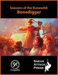 RPG Item: Seasons of the Runewild: Bonedigger (5E)