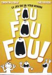 Board Game: Fou Fou Fou !