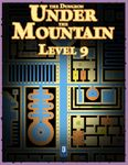 RPG Item: The Dungeon Under the Mountain: Level 09