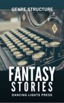 RPG Item: Genre Structure 3: Fantasy Stories