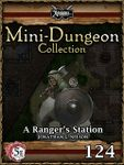 RPG Item: Mini-Dungeon Collection 124: A Ranger's Station