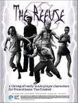 RPG Item: The Refuse: Ready-Made Player Characters