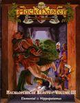 RPG Item: Hacklopedia of Beasts Volume III: Elemental to Hippopotamus