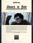 RPG Item: Slaves to Fate (Symbaroum)