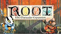 Board Game: Root: The Marauder Expansion