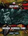 RPG Item: Mission Manual #1: Bridge Across Time