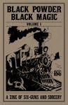Issue: Black Powder, Black Magic (Volume 1)
