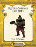 RPG Item: Player's Options: Half-Orcs