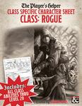 RPG Item: The Player's Helper: Class Specific Character Sheet Class: Rogue