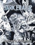 RPG Item: Chronicles of Darkness: Dark Eras 2: Arthur's Britannia