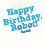 RPG: Happy Birthday, Robot!