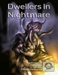 RPG Item: Dwellers In Nightmare