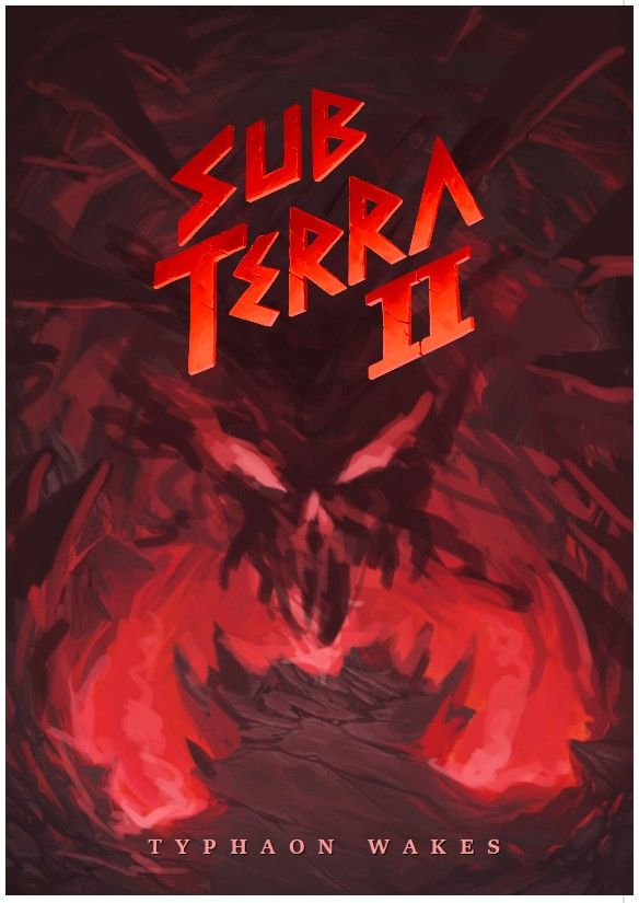 Sub Terra II: Inferno's Edge – Typhaon Wakes