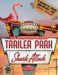 RPG Item: Trailer Park Shark Attack!