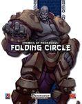 RPG Item: Enemies of NeoExodus: Folding Circle (PFRPG)