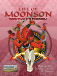 RPG Item: Reaching Moon Megacorp's Life of Moonson, Book Two: The Freeform