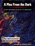 RPG Item: A Plea From the Dark (PF1)