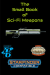 RPG Item: The Small Book of Sci-Fi Weapons