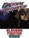 RPG Item: Galaxy Pirates: Slavern Fighter