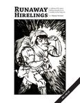 RPG Item: Runaway Hirelings (Revised)