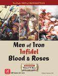 Board Game: Men of Iron Battles Tri-pack: Men of Iron, Infidel, Blood & Roses