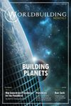 Issue: Worldbuilding Monthly (Issue 2 / May 2017) - Building Planets