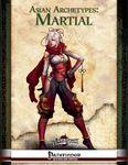 RPG Item: Asian Archetypes: Martial