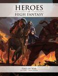 RPG Item: Heroes of High Fantasy: Fires of War