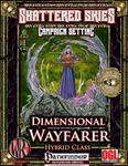 RPG Item: Dimensional Wayfarer Hybrid Class