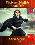 RPG Item: Choicer Magick Book One