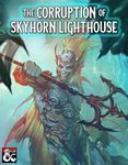 RPG Item: The Corruption of Skyhorn Lighthouse