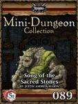 RPG Item: Mini-Dungeon Collection 089: Song of the Sacred Stones (5E)
